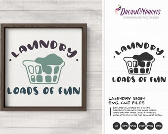 Laundry - Loads of Fun   Laundry Signs Set of 2 SVG   Sign Making SVG