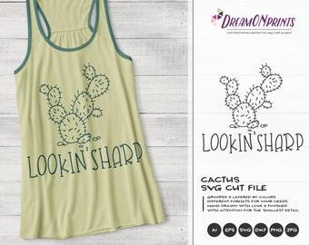 Lookin Sharp SVG   Fun Cactus Shirt Design   Summer Design