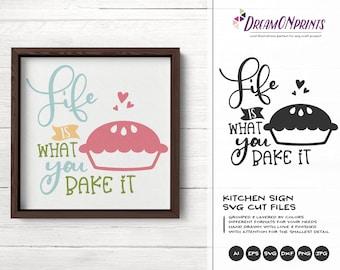 Kitchen SVG, Life is what You Bake it SVG, Kitchen Sign SVG, Apron Svg Designs, Sign Making Cooking svg Cricut Explore DOP300
