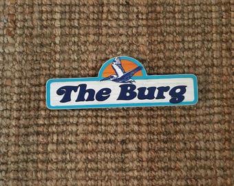 The Burg Sign - Photo on Wood