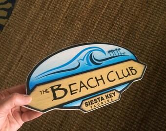 The Beach Club Siesta Key Sign - Photo on Wood
