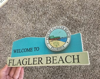 Welcome to  Flagler Beach Sign - Photo on Wood