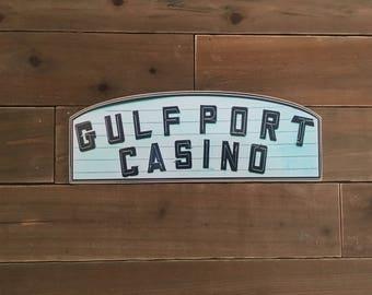 Gulfport Casino Sign - Photo on Wood