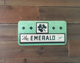 The Emerald Sign - Photo on Wood