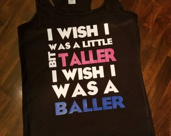 I wish I was a little bit taller I wish i was a baller tank top gift womens funny graphic workout shirt