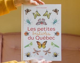 Livre Les petites bestioles du Québec