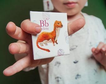 Aimant de frigo belette, animaux, enfants, jeu, cadeau, alphabet, Cathy Faucher illustration