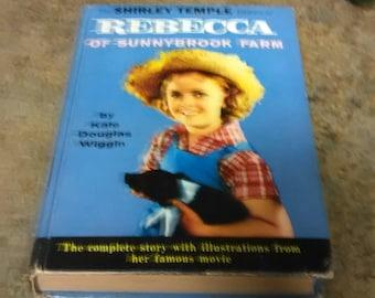 Rebecca of Sunnybrook Farm Book  Kate Douglas  Wiggin  The Shirley Temple Edition of Rebecca of Sunnybrook Farm Book