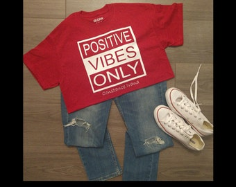 Positive Vibes Only (red and white block letters)