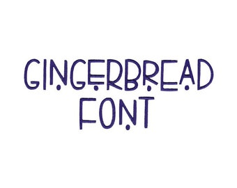 1.25 Gingerbread Machine Embroidery Font 1 2 Inch Sizes Include BX Files Included 1.5 1.75