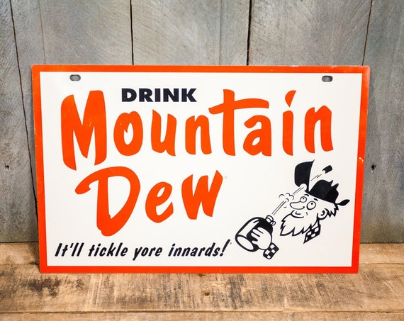 Vintage Mountain Dew Metal Sign Rustic Man Cave Garage Advertising Sign Hilly Billy It'll Tickle Yore Innards Red White Black