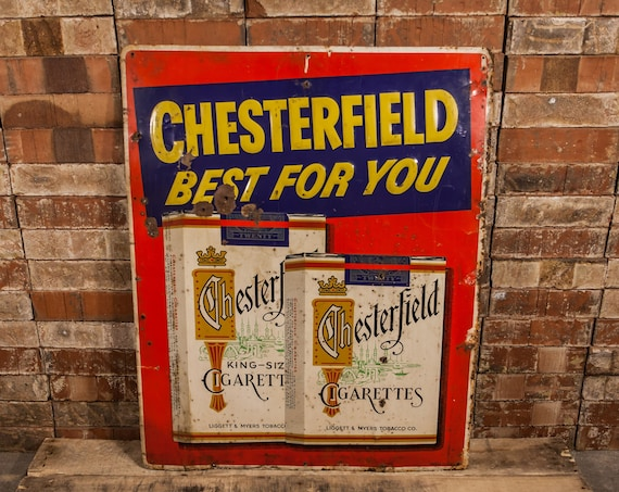 Vintage 1950s Chesterfield Cigarettes Metal Sign Rustic Man Cave Garage Advertising Sign Liggett & Myers Tobacco Co