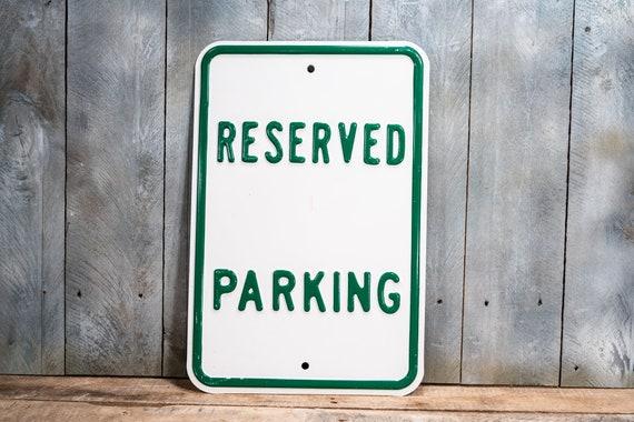 Vintage Reserved Parking Embossed Metal Street Sign Green White Industrial Garage Man Cave