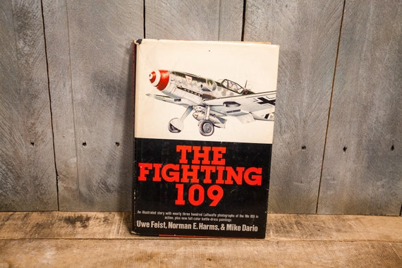 Vintage 1978 The Fighting 109 Book Uwe Feist Norman E. Harms Mike Darlo Doubleday & Co Garden City NY Military Airplane