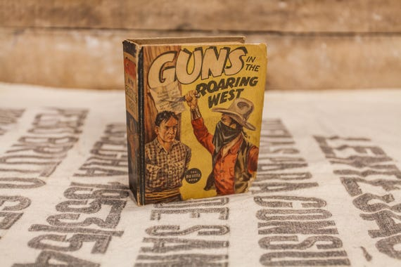 Vintage 1937 Guns in the Roaring West Big Little Book #1426 Steve Saxton Whitman Publishing Collectable Books