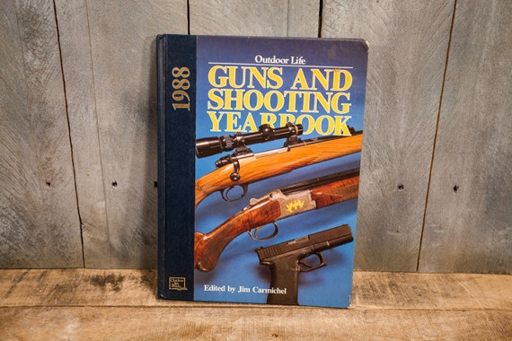Vintage 1988 Outdoor Life Guns & Shooting Yearbook Cabin Hunting Man Cave Guns Ammo Advertising Jim Carmichel