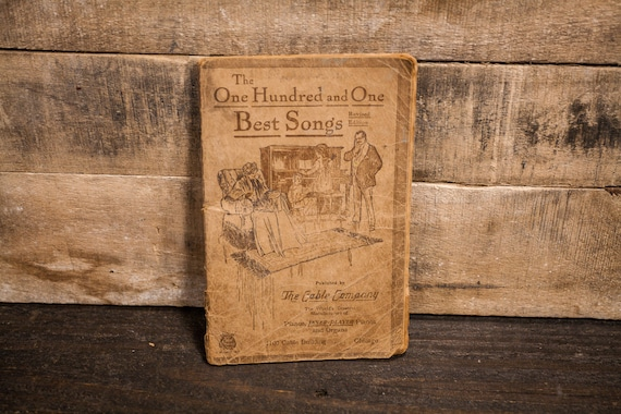 Vintage 1918 The One Hundred and One Best Songs Book The Cable Co
