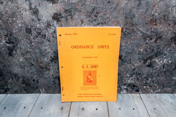 Vintage 1950s U.S. Army Ordnance School Manual Ordnance Units Man Cave War Soldier
