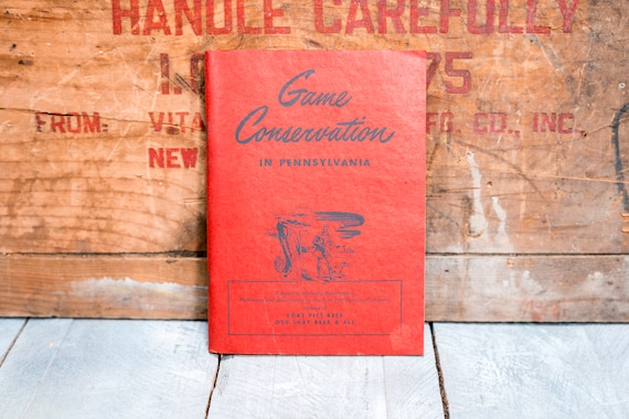 Vintage 1947 Pennsylvania Game Conservation Pamphlet Book Hunting Man Cave Hunting Cabin