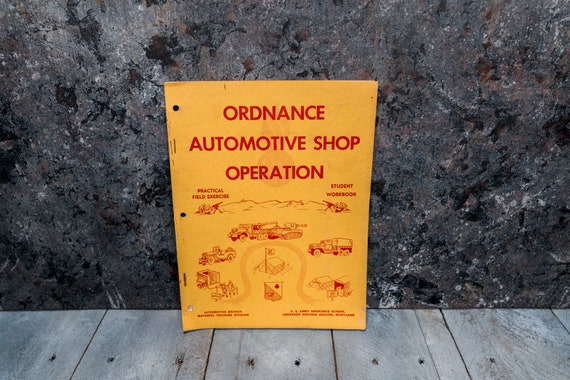 Vintage 1950s U.S. Army Ordnance School Automotive Shop Operation Manual Man Cave War Soldier