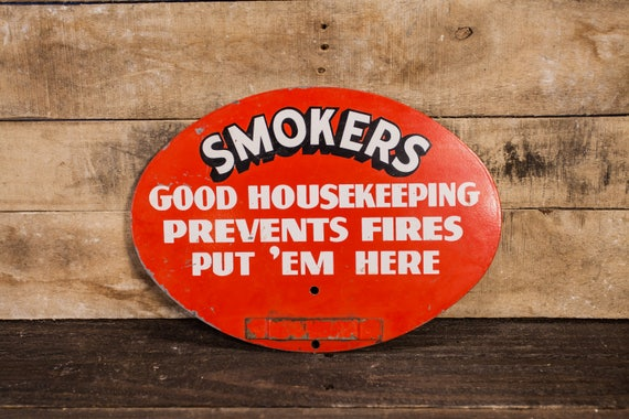 Vintage 1950s Smokers Good Housekeeping Prevents Fires Put 'Em HereMetal Sign Red Black White Industrial Farmhouse Garage Man Cave