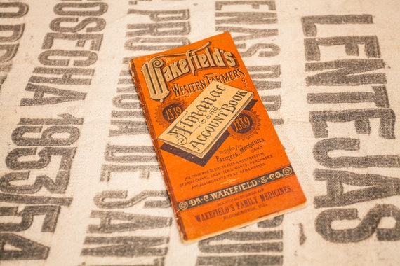 Rare 1889 Wakefield's Western Farmers Almanac & Account Book Pocket Advertising Ephemera