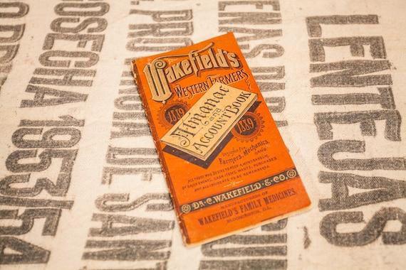 Rare 1889 Wakefield's Western Farmers Almanac & Account Book Pocket Advertising Ephemera