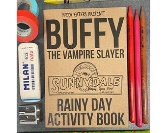Buffy The Vampire Slayer Rainy Day Colouring & Activity Book