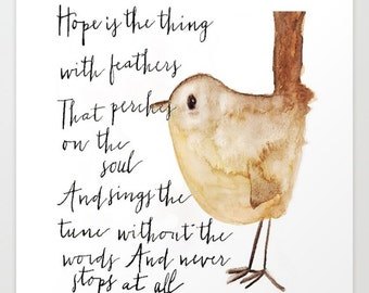 Hope is the Thing With Feathers - Original Giclee Print