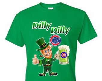 Chicago Cubs St. Patrick's Day Shirt, Cubs Dilly Dilly Shirt, Leprechaun Dilly Dilly Shirt