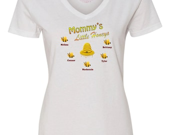 Mommy's Little Honeys T-Shirt, Custom Made Mom Shirt, Mom Shirt Kids Names, Mother's Day Shirt, Mothers Day Present, Mothers Day Gift