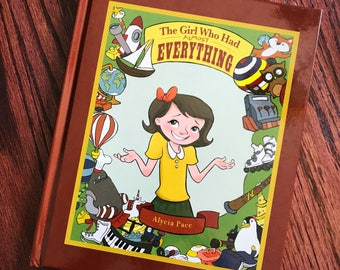 The Girl Who Had Almost Everything! Teach about minimalism, Children's book to help learn to share, great birthday present, Christmas gift