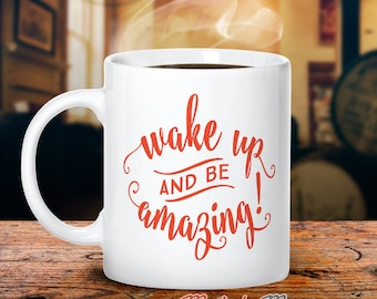 Funny Mug, Mothers Day, Coffee Mug, Unique Coffee Mug, Be Aamazing, Womens Gifts, Gift For Girlfriend, Gift For Niece, Mum Gift, Nana gift