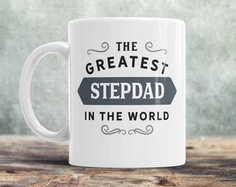 Stepdad Mug, Birthday Gift For Stepdad! Greatest Stepdad, Stepdad Gift. Stepdad, Stepdad Present, Stepdad Birthday Gift, Gift For Stepdad!