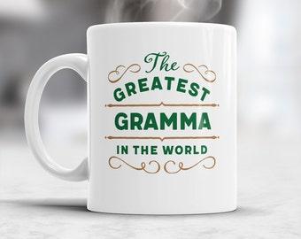 Greatest Gramma, Gramma Mug, Birthday Gift For Gramma! Gramma Gift, Gramma Present, Gramma Birthday Gift, Gift For Gramma! Awesome Gramma