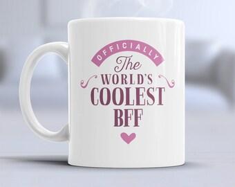 Cool Best Friend, Best Friend Gift, Best Friend Mug, Birthday Gift For Best Friend! Best Friend, Best Friend Present, Best Friend Birthday