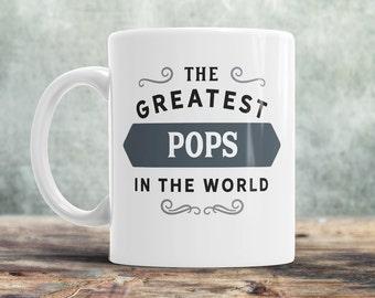 Pops Mug, Birthday Gift For Pops! Pops Gift. Greatest Pops, Pops, Pops Present, Pops Birthday Gift, Gift For Pops!