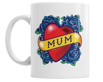 Mum Tattoo Mug Gift, Mum Mug, Birthday Gift For Mum, Mum Present, Mum Birthday Gift, Mum Gift, Gift For Mum, Present For Mum, Love Mum