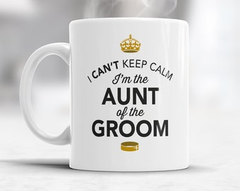 Aunt of The Groom, Wedding Mugs, Grooms Aunt, Grooms Aunt Gift, Grooms Aunt, Aunt of the Groom, Grooms Aunt Gift, Wedding Gift Ideas
