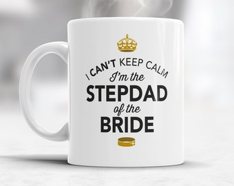 Stepdad of The Bride, Step Dad Wedding Mug, Brides Stepdad, Brides Stepdad Gift, Stepdad, Brides Stepdad, Stepdad of the Bride