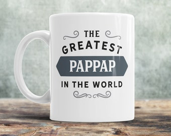 PapPap Gift, PapPap Mug, Birthday Gift For PapPap! Greatest PapPap, PapPap Birthday Gift, Gift For PapPap! Awesome PapPap, Love PapPap