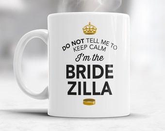 BrideZilla, Bride Gift, Bride Mug, Bachelorette Party, Alternative Bride Glass, Bachelorette Party Gift, Wedding Idea, Keep Calm Bride Mug
