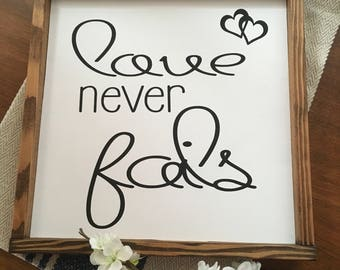 """Love never fails signs 13""""x13"""""""