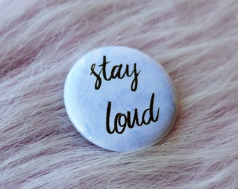 Stay loud pin, feminist badge, take up space, feminist gift ideas, resist be heard, pin buttons, feminist pin, pastel, pinback, stay angry