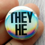 Holographic they he badge, trans and non binary pronoun pins