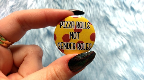 Hand Printed Patch. Pizza Rolls Not Gender Roles