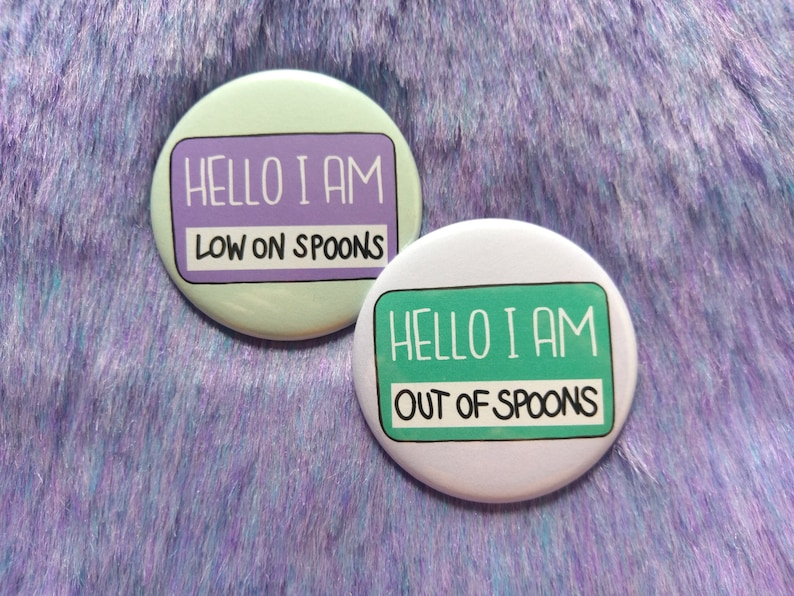 Hello I am low on spoons badge set out of spoons pins image 0