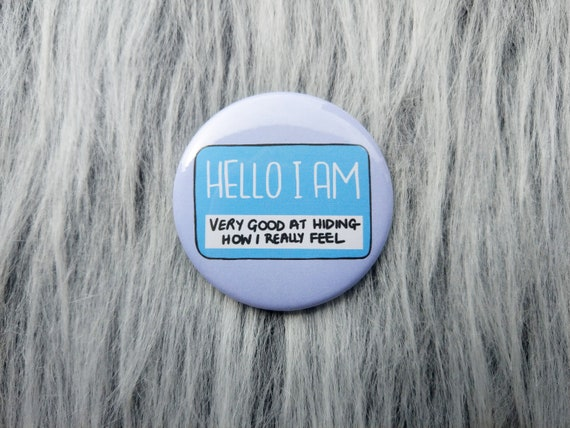 Super Cute Badge I/'m Fine Mental Health Badge