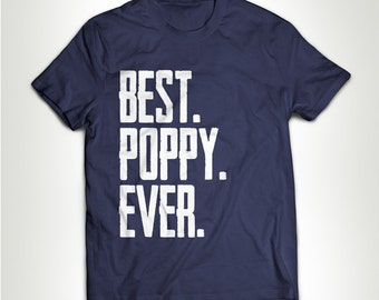 Funny Best Poppy Ever Best Papa Ever Papa Papi T-shirt T-shirt Tee Shirt Best No1 Father Gift For Dad Husband Father's Day MB221