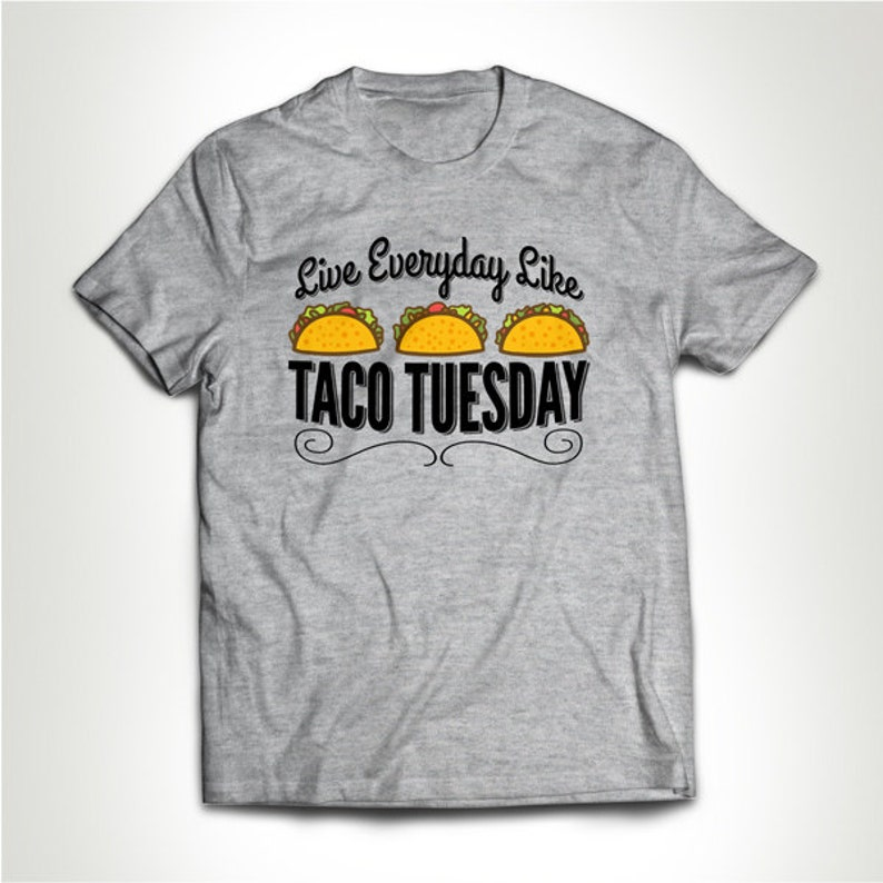f13dde10367 Taco Tuesday T Shirt Funny T-shirt Tacos Tee Gift for Him Her Mexican Food  Shirt Booze Burrito Tequila ...